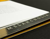 MELANCHOLIA. Exhibition Catalogue