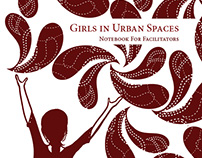 Girls in Urban Spaces: Notebook for Facilitators