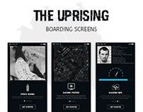 UPRISING - Boarding Screens