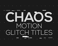 Chaos | Motion Glitch Titles, After Effects Templates