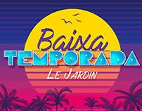 Baixa Temporada Le Jardin