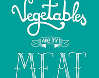 "Lettering ""Vegetables are my meat"""