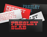 Presley Slab