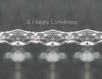 A Happy Loneliness