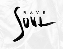 Rave Soul