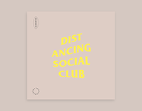 Distancing Social Club