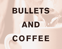 """Bullets And Coffee"" Poster Design"