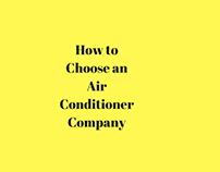 How to Choose an Air Conditioner Company