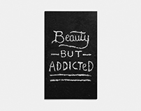 Beauty But Addicted — Zine