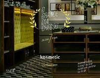 Kosmetic | Inauguração