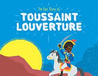 The Epic Story of Toussaint Louverture