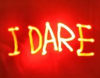 I Dare