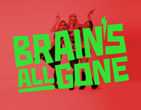 Brain's All Gone New Image