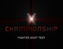 X Championship fighters shot and post-production test