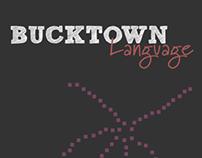 Bucktown Language