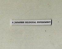 A Japanese Bilingual Experiment