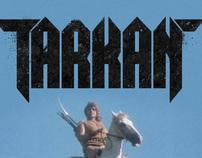 TARKAN poster series