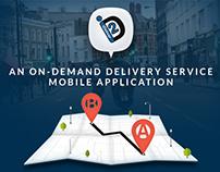 iDeliver2 - On-Demand Delivery Service App - Case Study