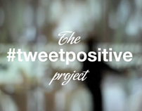 The #Tweetpositive project
