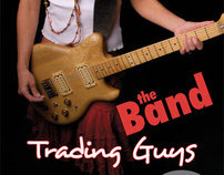 The Band/Trading Guys