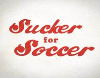 SUCKER FOR SOCCER EXHIBIT TEASER