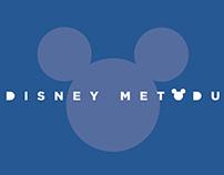 Disney Metodu / Sunum