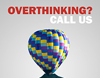 """Hypothetical Social Campaign """"Overthinking? Call Us"""""""