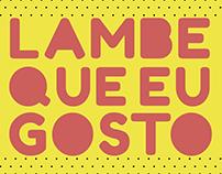 Projeto LAMBE QUE EU GOSTO