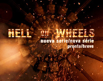 HELL ON WHEELS PROMO CAMPAIGN