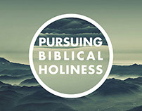 Pursing Biblical Holiness (promotional material)