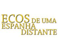 Echos from a far Spain