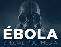 Ébola - Spécial Multimédia