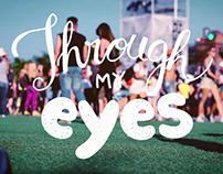 Through my Eyes | Video