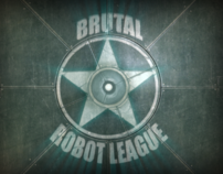 BRUTAL ROBOT LEAGUE