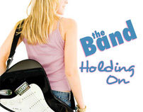The Band/Holding On