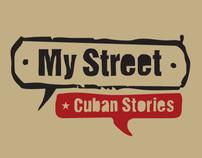 My Street   l   Cuban Stories
