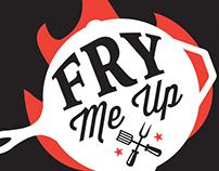 Fry Me Up