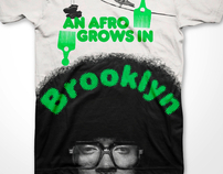 An Afro Grows In Brooklyn - shirt design