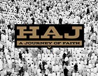 Haj: A Journey of Faith