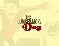 The Lumberjack's Dog