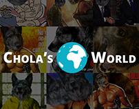 Chola's World
