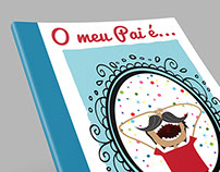 "Children book: ""O meu Pai é..."""