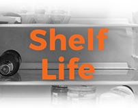 Shelf Life (making ends meet) FMP 3/3
