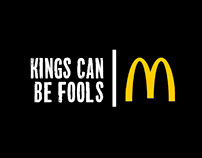 KINGS CAN BE FOOLS