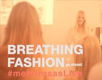 Breathing Fashion #mentirosasLive | Ye,visual