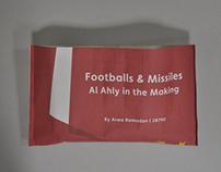 Footballs & Missiles