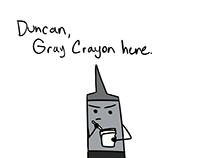 Gray Crayon Scene