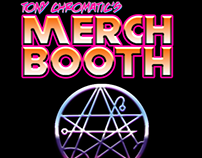 Tony Chromatic's Merch Booth