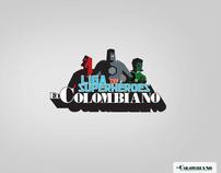 LIGA DE SUPERHEROES EL COLOMBIANO