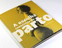 a escolha consciente do parto • editorial design